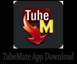tubemate download, tubemate youtube downloader, tube mate apk